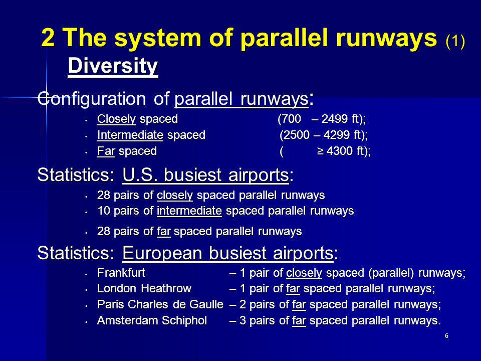 2 The system of parallel runways (1) Diversity