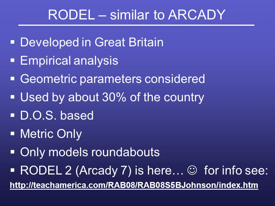 RODEL – similar to ARCADY