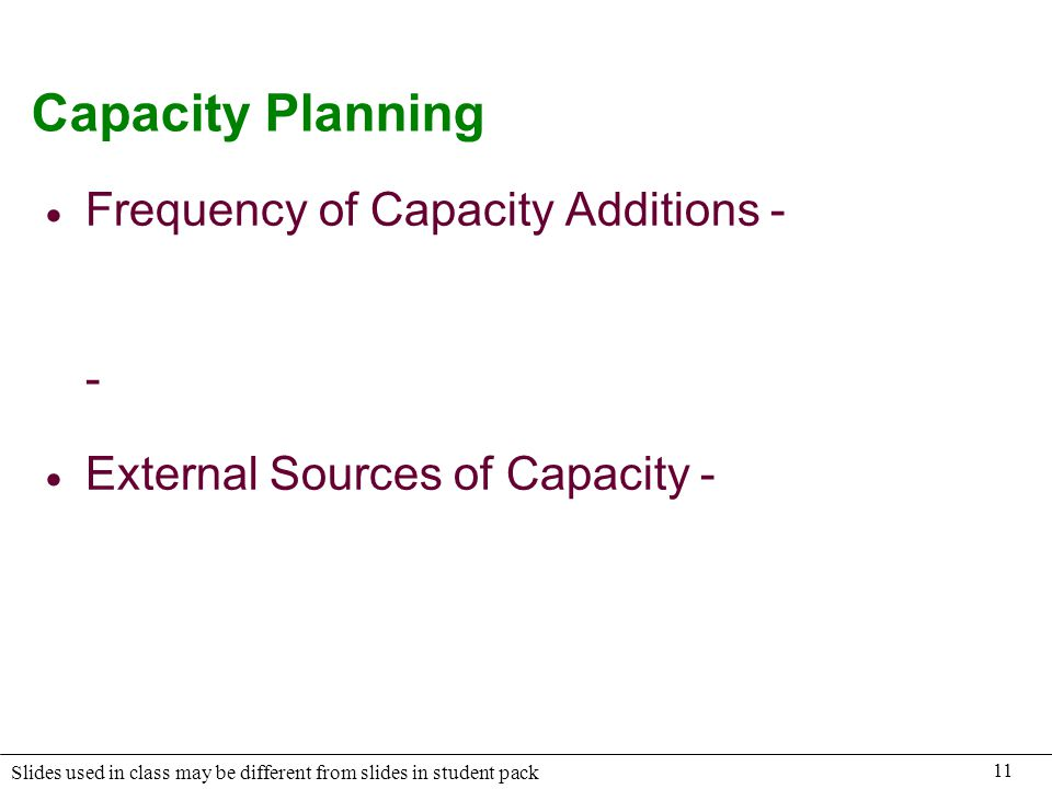 Capacity Planning Frequency of Capacity Additions - -