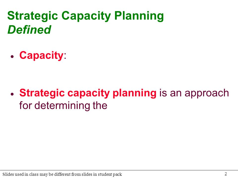 Strategic Capacity Planning Defined
