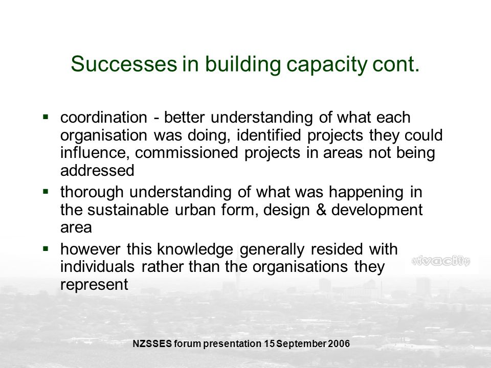 Successes in building capacity cont.