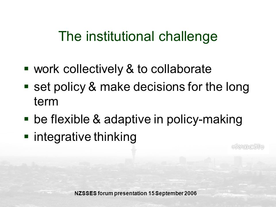 The institutional challenge