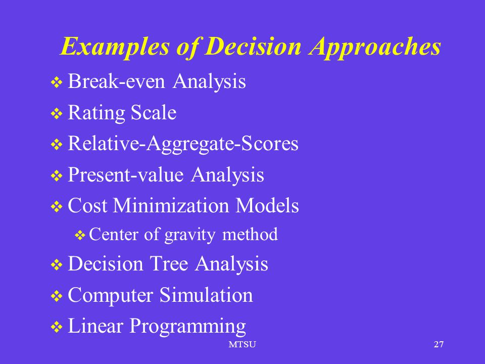 Examples of Decision Approaches