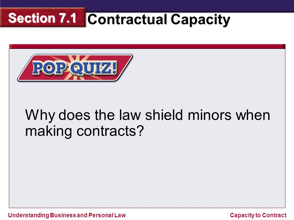 Why does the law shield minors when making contracts