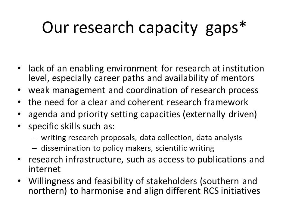 Our research capacity gaps*