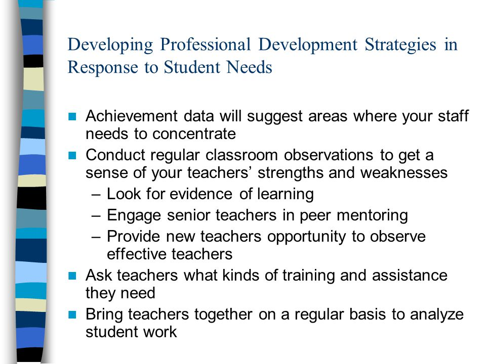 Developing Professional Development Strategies in Response to Student Needs