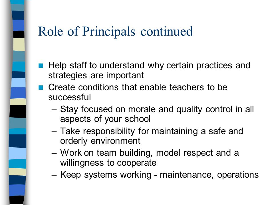 Role of Principals continued