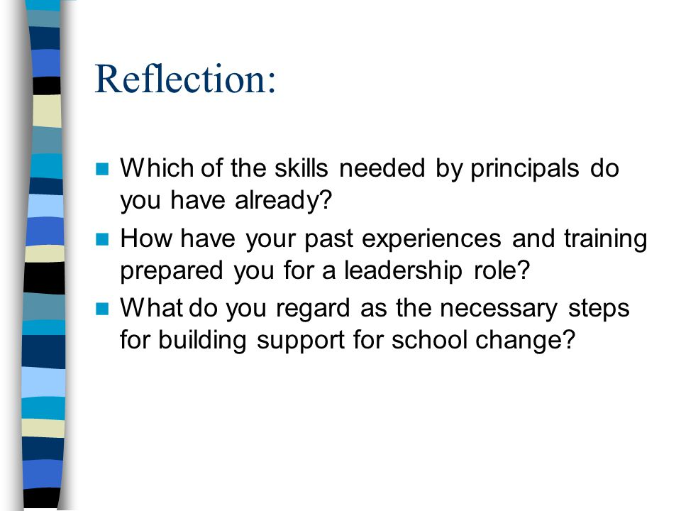 Reflection: Which of the skills needed by principals do you have already