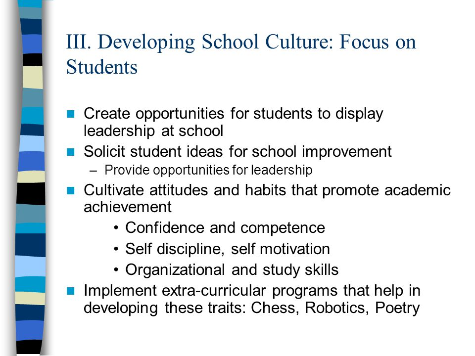 III. Developing School Culture: Focus on Students