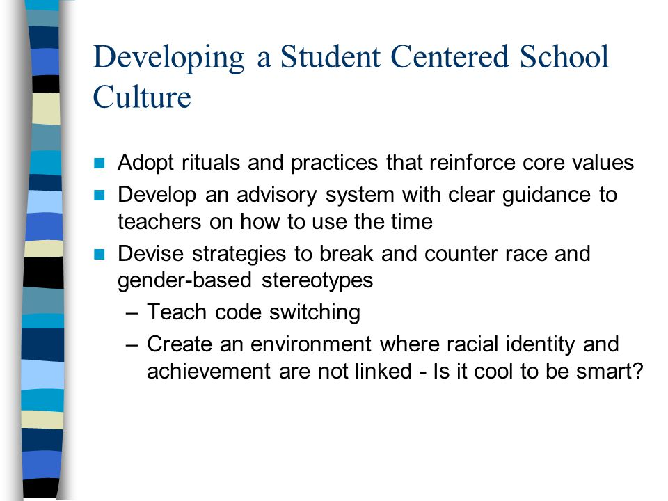 Developing a Student Centered School Culture