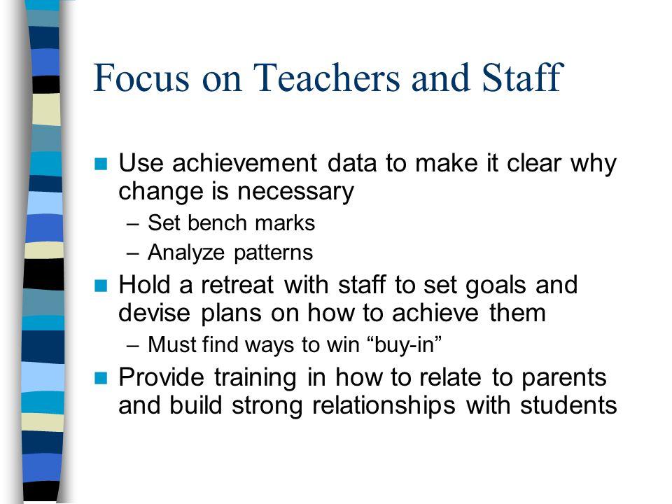 Focus on Teachers and Staff