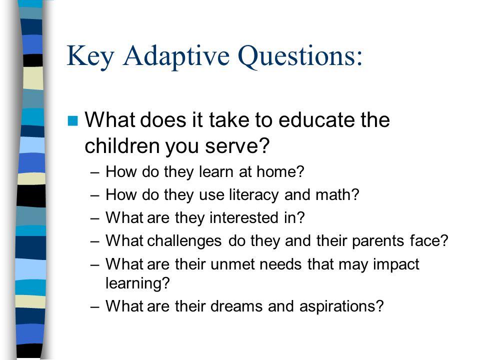 Key Adaptive Questions: