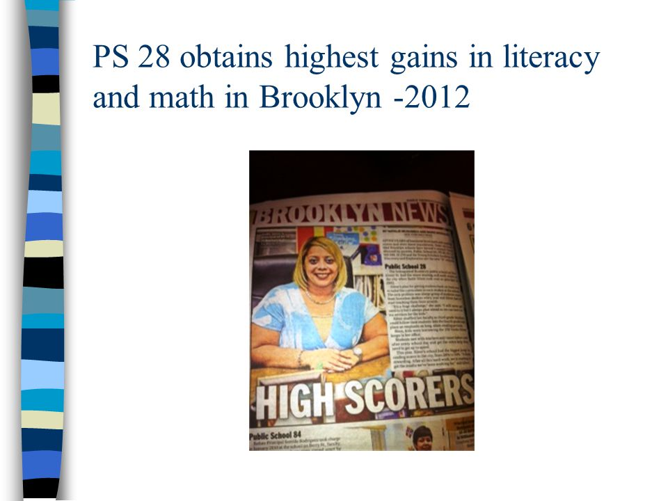 PS 28 obtains highest gains in literacy and math in Brooklyn -2012