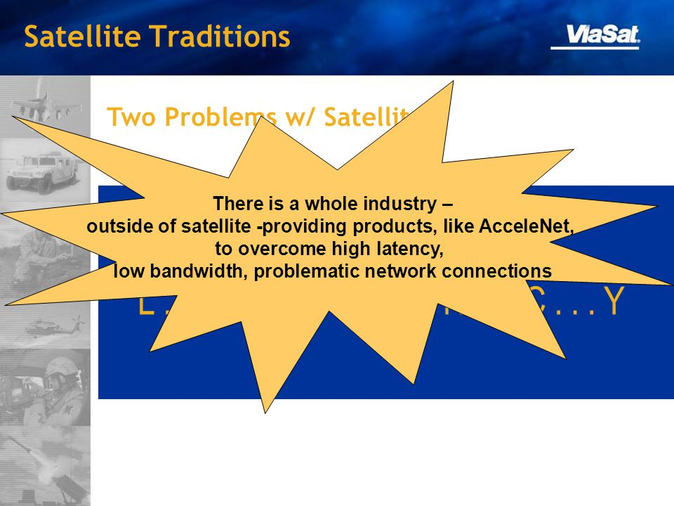 Satellite Traditions Two Problems w/ Satellite