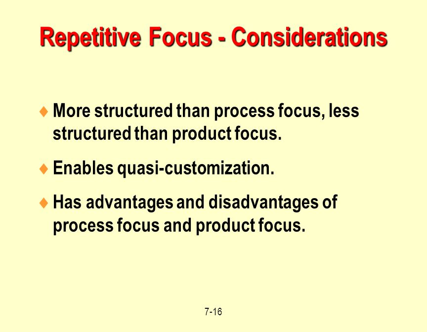 Repetitive Focus - Considerations