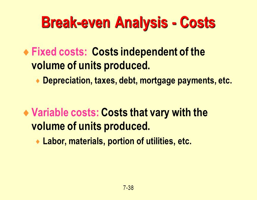 fixed costs variable costs and break even A firm's break-even point occurs when at a point where total revenue equals total costs break-even targeting the best values for the variable and fixed cost.