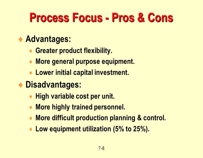 Process Focus - Pros & Cons