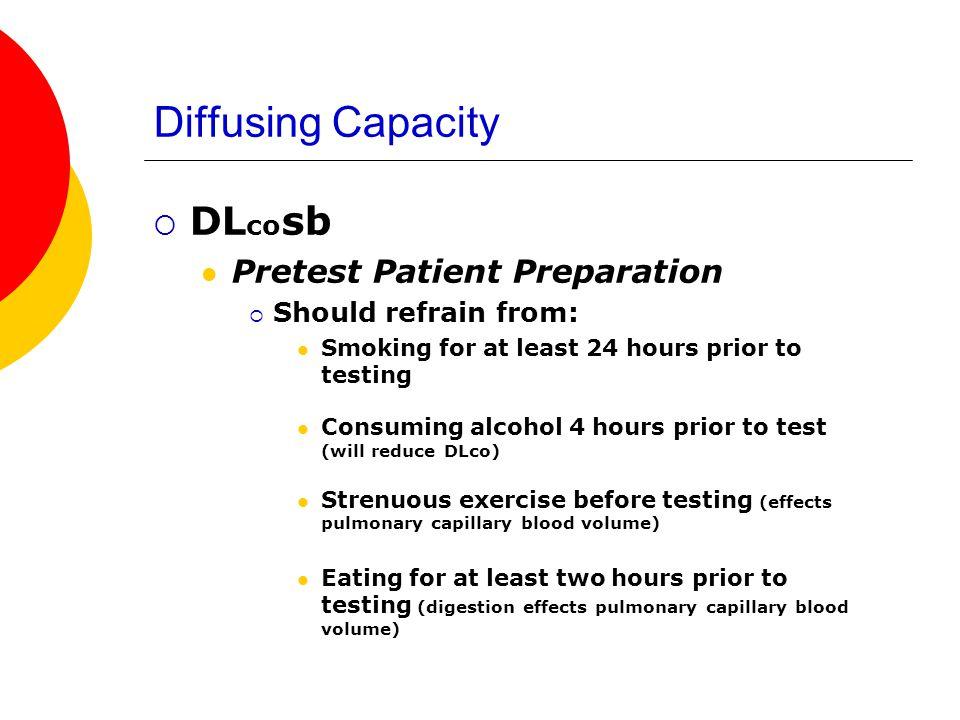 Diffusing Capacity DLcosb Pretest Patient Preparation