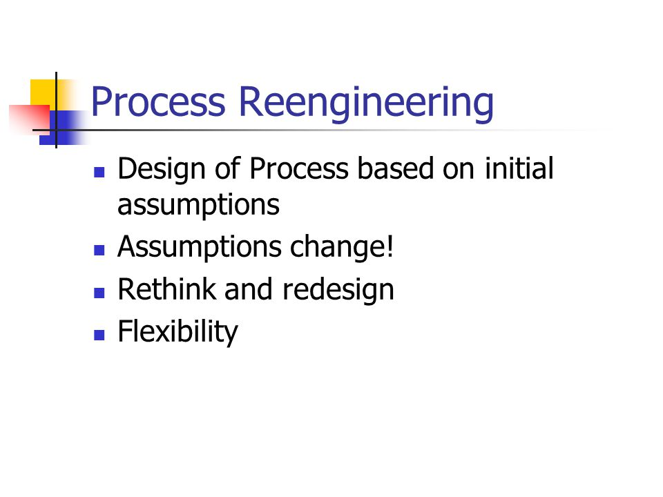 Process Reengineering