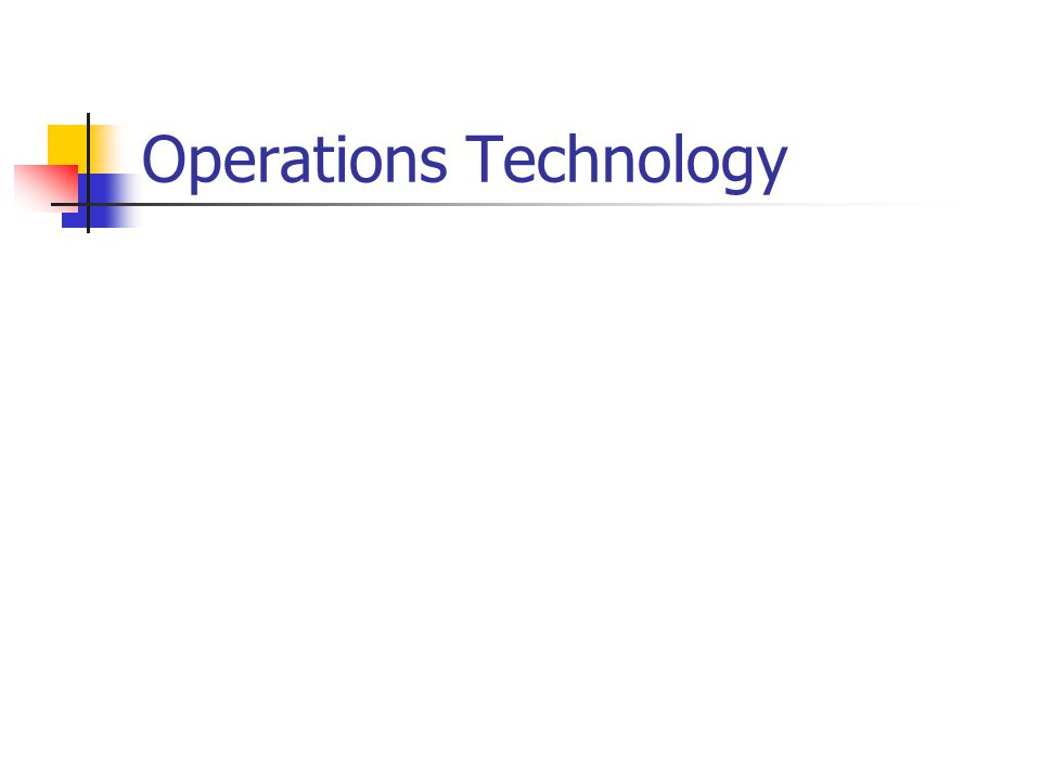 Operations Technology