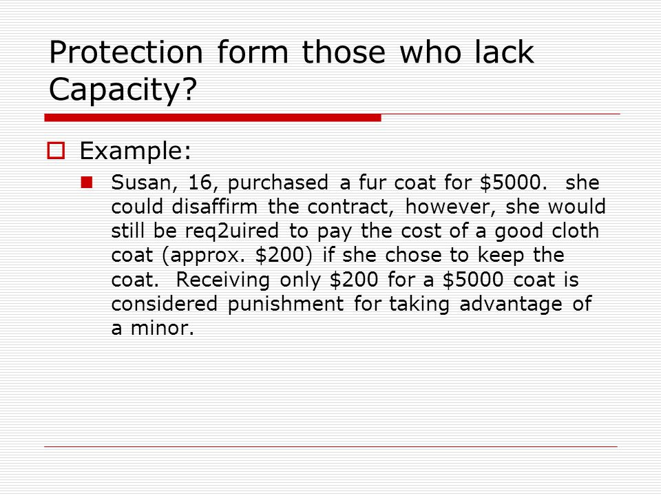 Protection form those who lack Capacity
