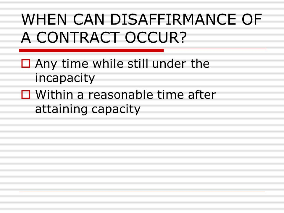 WHEN CAN DISAFFIRMANCE OF A CONTRACT OCCUR