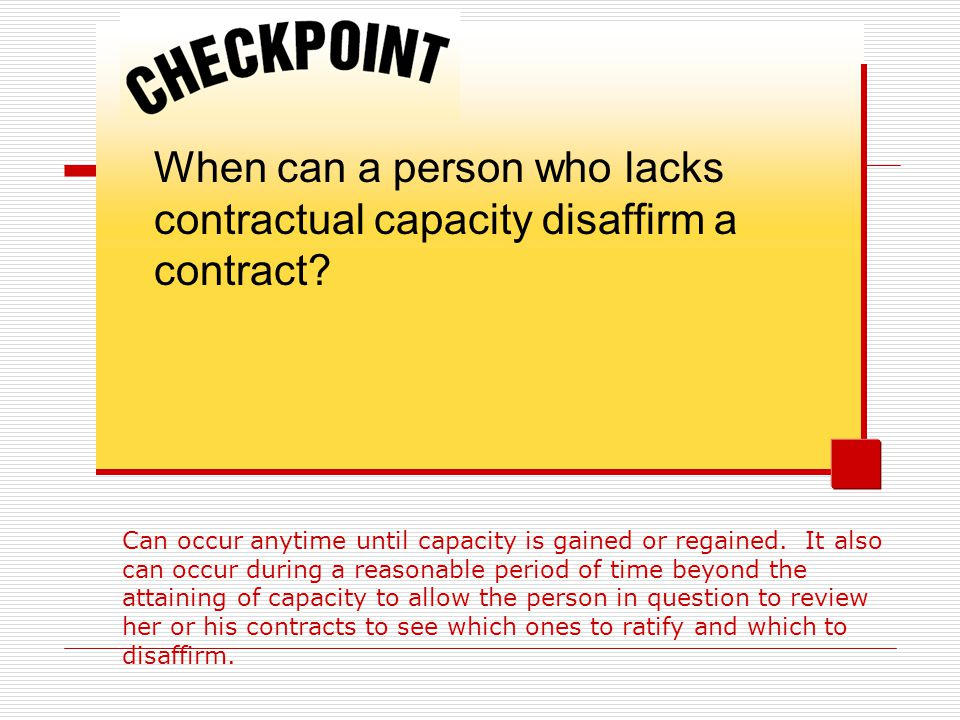 When can a person who lacks contractual capacity disaffirm a contract