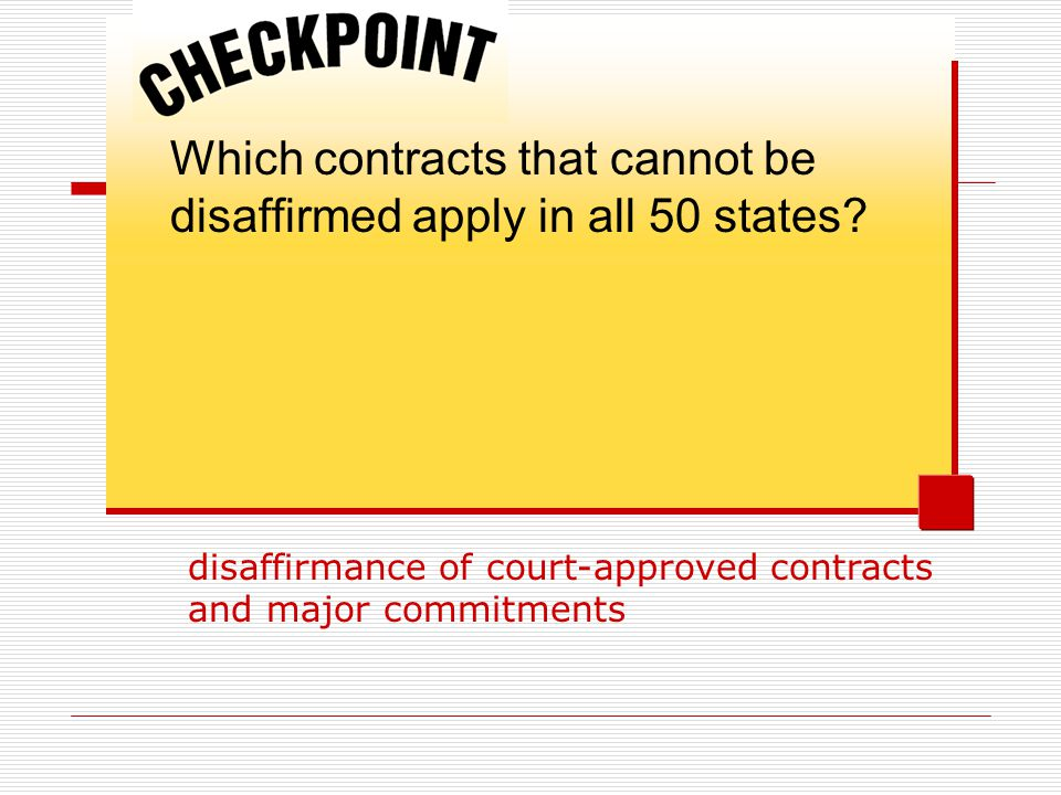 Which contracts that cannot be disaffirmed apply in all 50 states