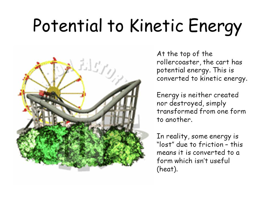 Potential to Kinetic Energy