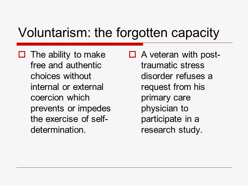 Voluntarism: the forgotten capacity