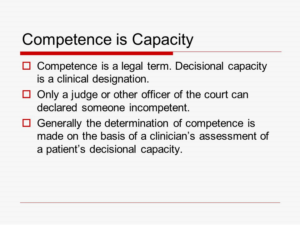 Competence is Capacity