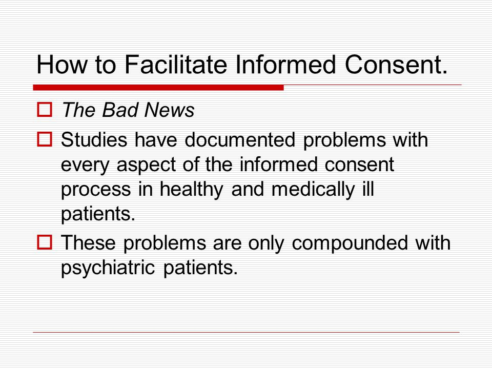How to Facilitate Informed Consent.