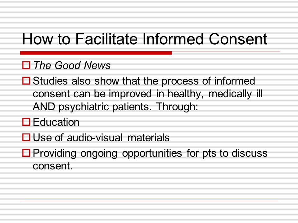 How to Facilitate Informed Consent