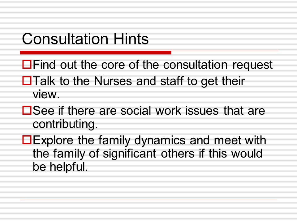 Consultation Hints Find out the core of the consultation request