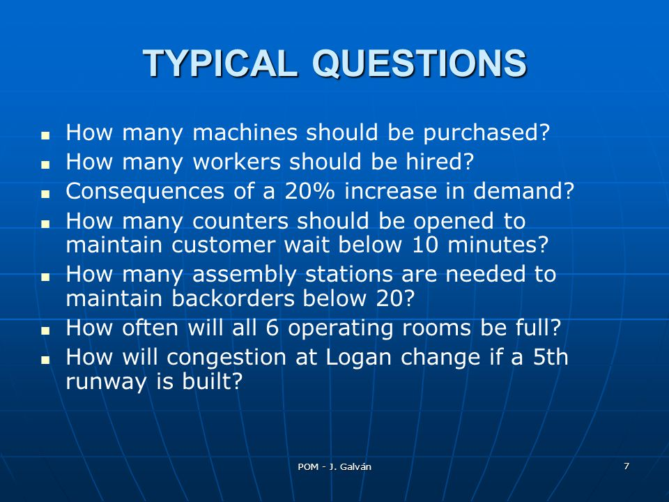 TYPICAL QUESTIONS How many machines should be purchased