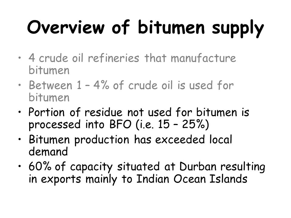 Overview of bitumen supply