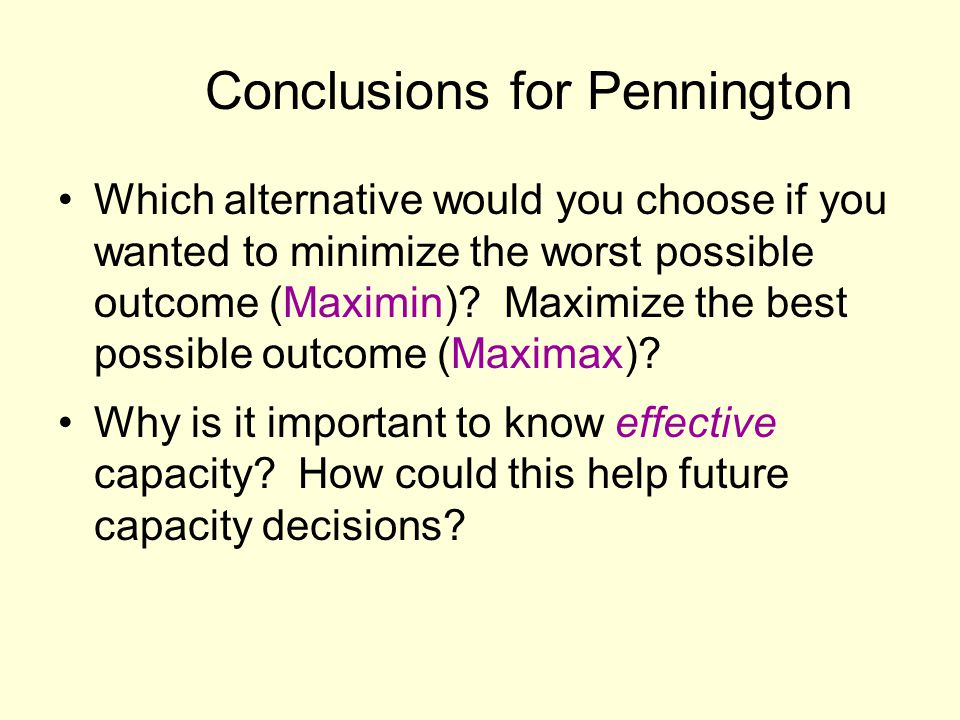 Conclusions for Pennington