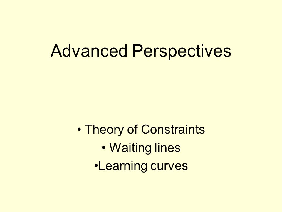 Advanced Perspectives