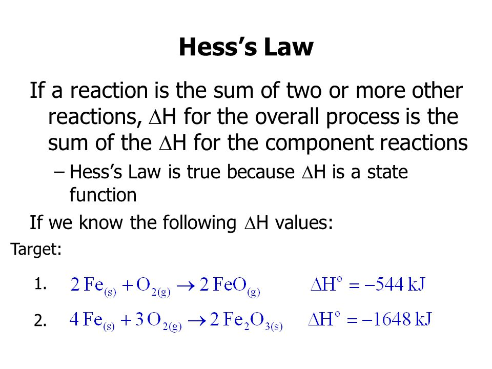 Hess's Law If a reaction is the sum of two or more other reactions, DH for the overall process is the sum of the DH for the component reactions.