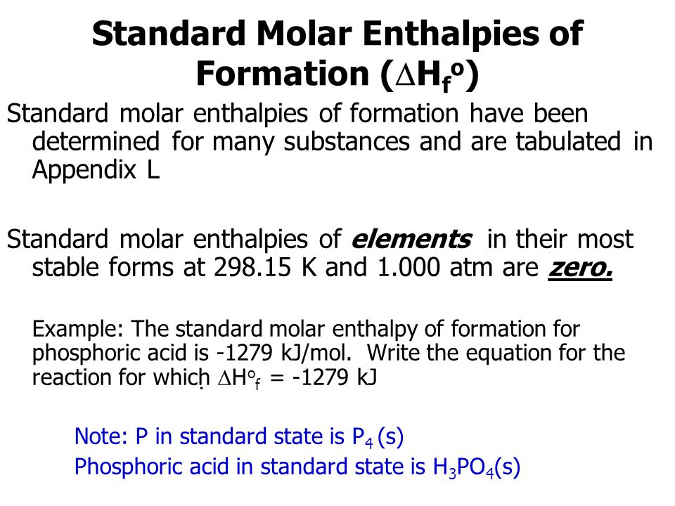 Standard Molar Enthalpies of Formation (Hfo)