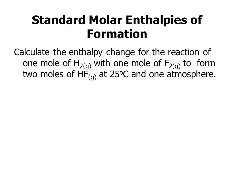 Standard Molar Enthalpies of Formation