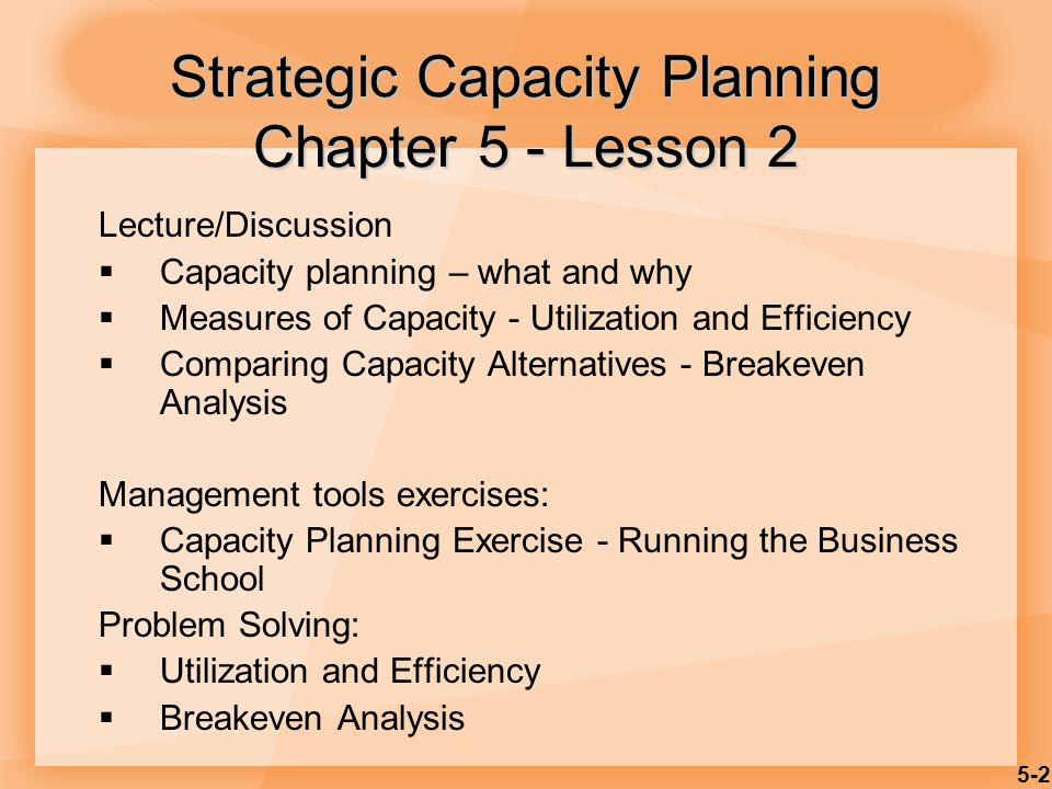 Strategic Capacity Planning Chapter 5 - Lesson 2