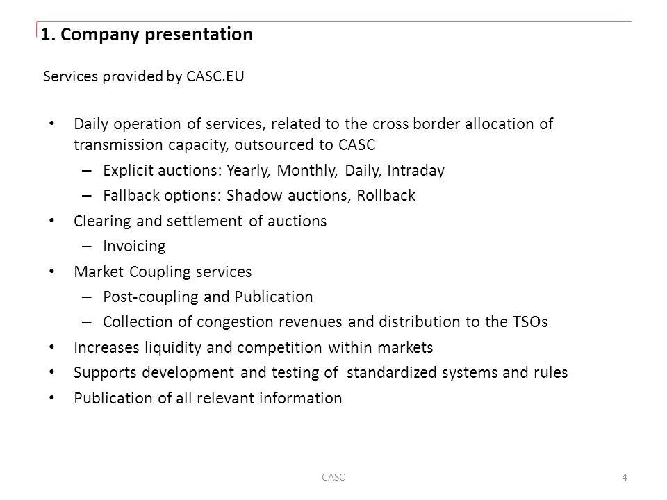 1. Company presentation Services provided by CASC.EU.