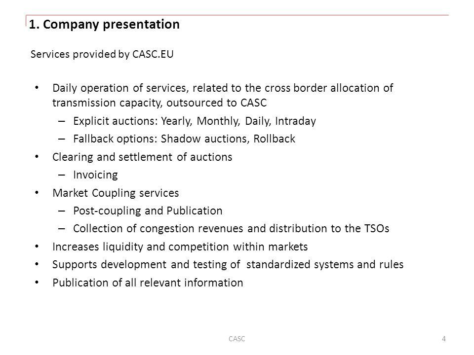 1. Company presentation Services provided by CASC.EU.