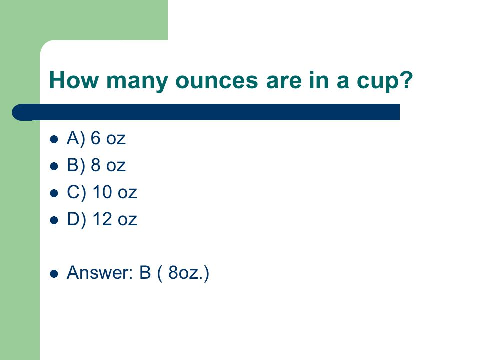 How many ounces are in a cup