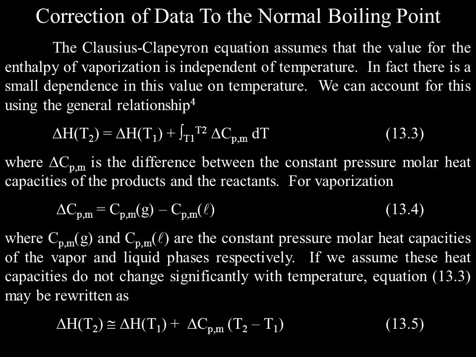 Correction of Data To the Normal Boiling Point