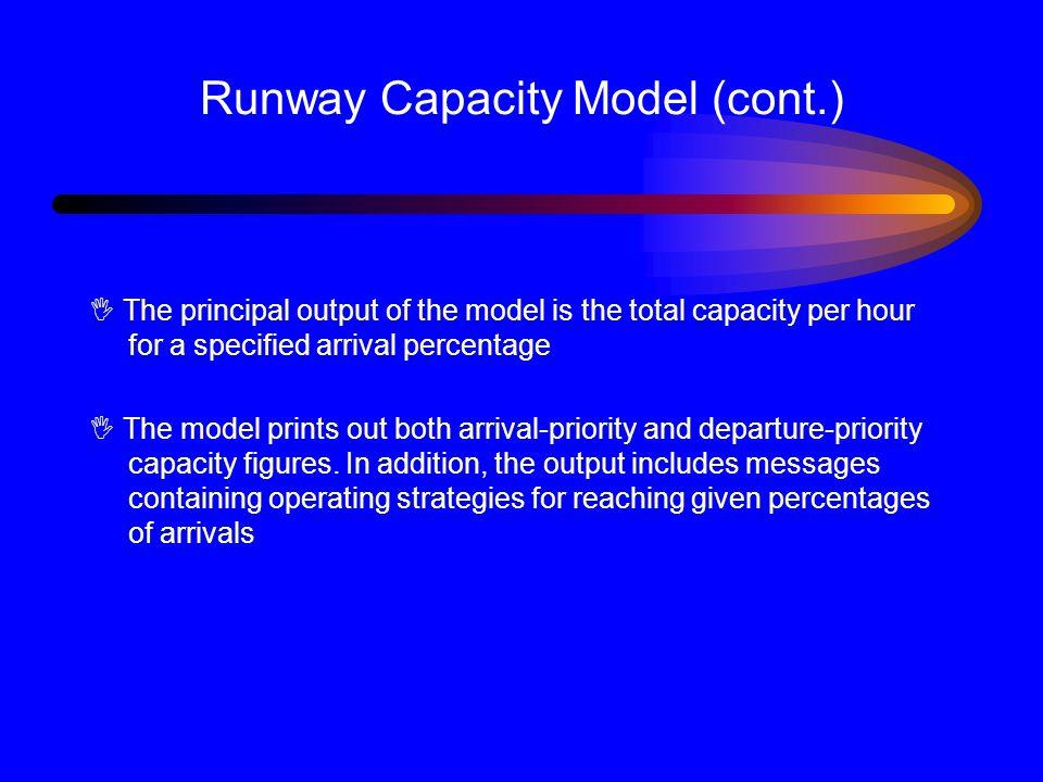 Runway Capacity Model (cont.)