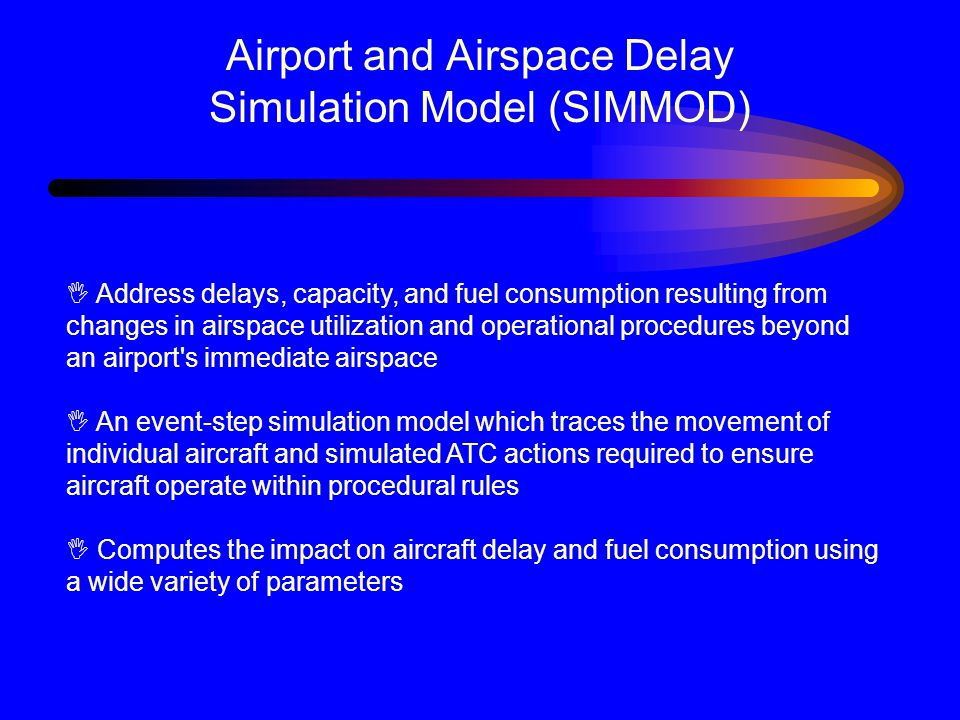 Airport and Airspace Delay Simulation Model (SIMMOD)