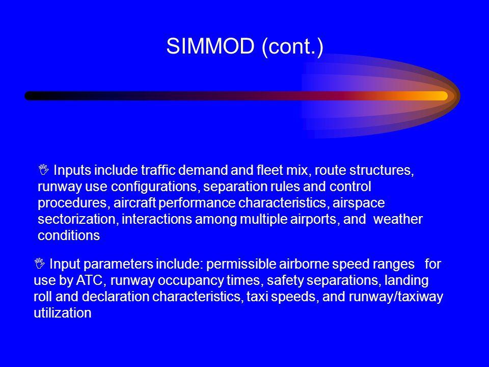 SIMMOD (cont.)