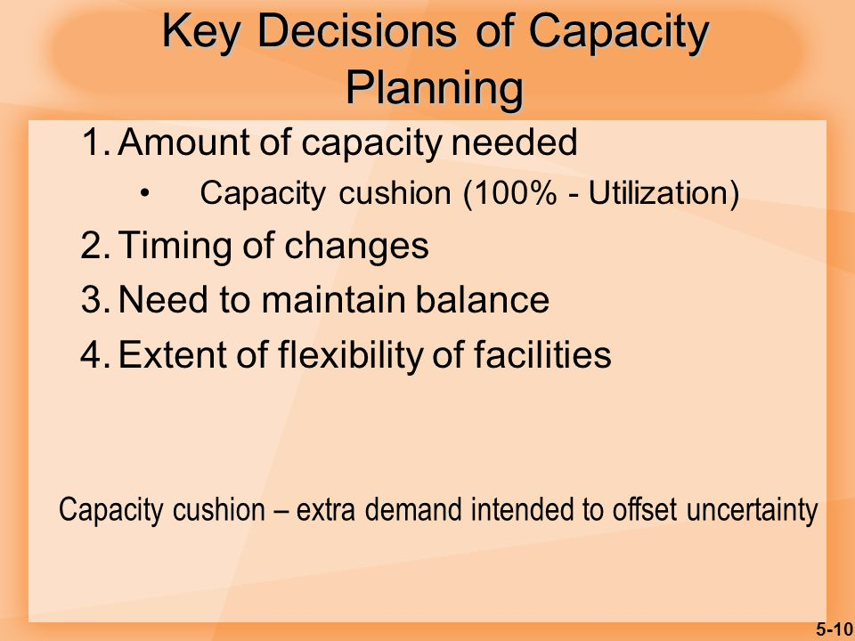 Key Decisions of Capacity Planning